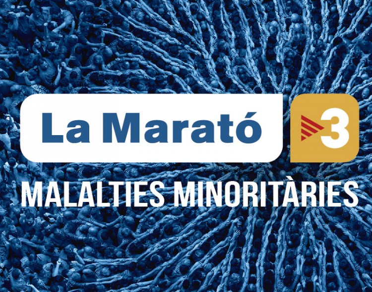 La Marató - Malaltes Minoritàries